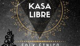 """Concierto Kasa Libre """"FOLK ÉTNICO"""""""