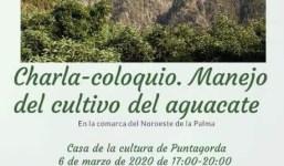 Charla - Coloquio: Manejo del cultivo del aguacate
