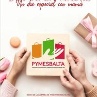 Un día especial con mamá ! del 16 de abril al 3 de mayo de 2021 con Pymesbalta