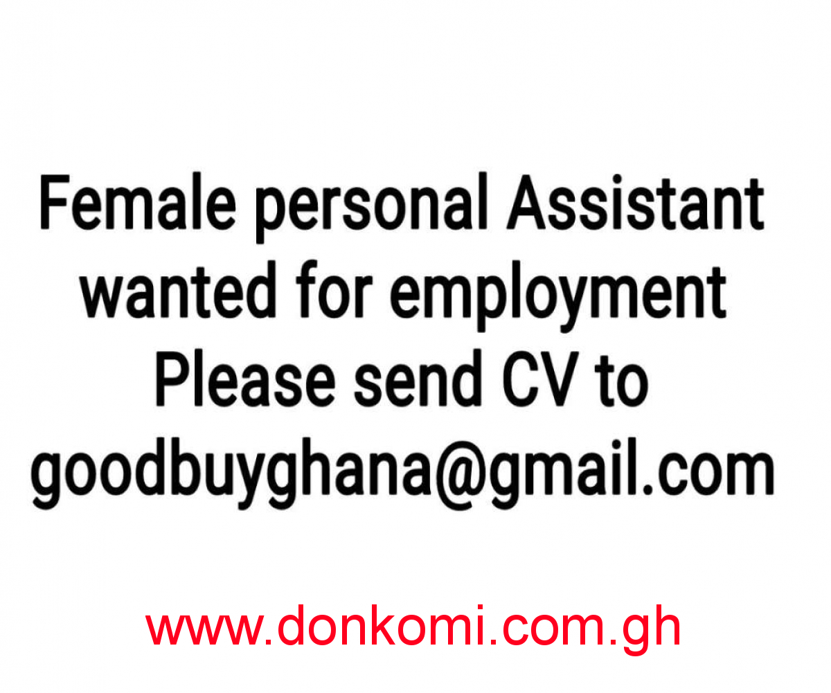 Female Personal assistant needed