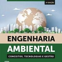 Engenharia Ambiental - Conceitos, Tecnologia e Gestão