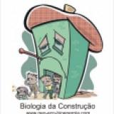 Biologia da Construção