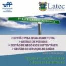 LATEC-UFF. UM MODELO DE ENSINO PARA O DESENVOLVIMENTO DE LÍDERES INOVADORES!