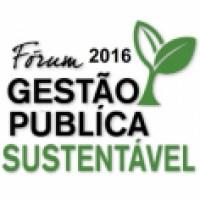 Fórum Gestão Pública Sustentável 2016