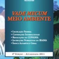 VADE MECUM MEIO AMBIENTE - DIREITO AMBIENTAL