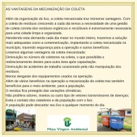 Projetos de mecanização de coleta de resíduos.