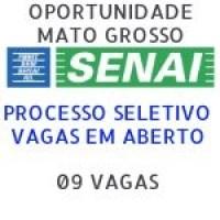 Aberto processo seletivo para o INSTITUTO SENAI DE TECNOLOGIA DE MATO GROSSO, são 9 vagas ao todo.
