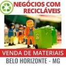 NEGÓCIOS COM RECICLÁVEIS - VENDAS DE MATÉRIA-PRIMA E MATERIAIS RECICLÁVEIS - BELO HORIZONTE - MG