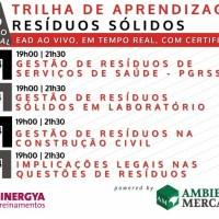 SEMANA ESPECIAL RESÍDUOS SÓLIDOS - TRILHA DE APRENDIZAGEM, EAD AO VIVO EM TEMPO REAL