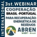 3. WEBINAR INTERNACIONAL ABREN: COOPERAÇÃO BRASIL-PORTUGAL PARA VALORIZAÇÃO ENERGÉTICA DE RESÍDUOS