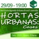 29/09 WEBINAR SOBRE 'HORTAS URBANAS' - IAUB SÉRIE TENDÊNCIAS