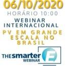 WEBINAR INTERNACIONAL COM FOCO SOLAR: PV EM GRANDE ESCALA NO BRASIL (MERCADOS REGULADOS E LIVRES)