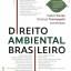 LIVRO SOBRE O DIREITO AMBIENTAL BRASILEIRO -  2ª EDIÇÃO