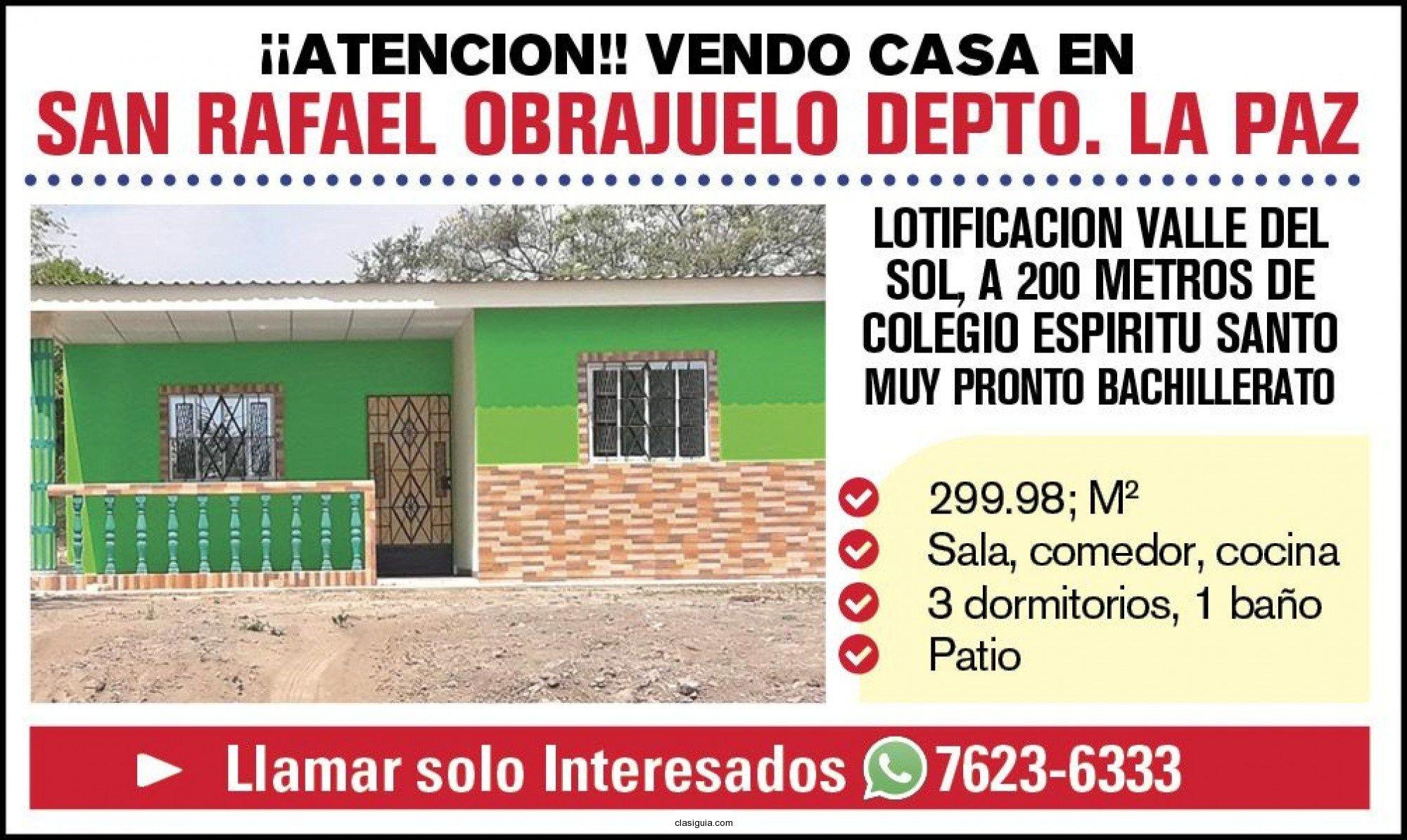 ATENCION CASA EN SAN RAFAEL OBRAJUELO LA PAZ