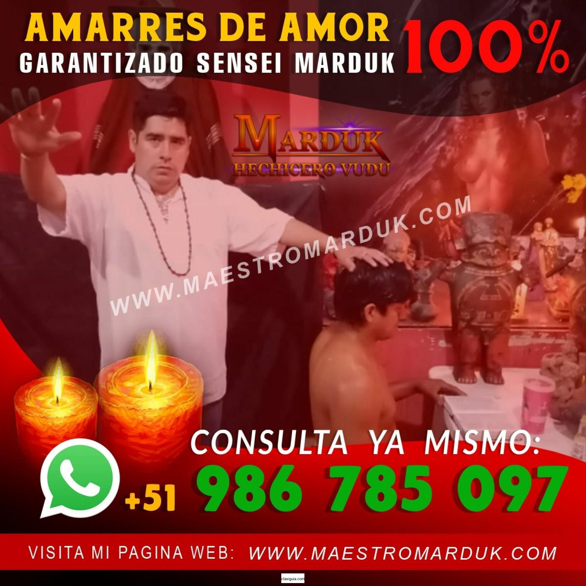 MAESTRO MARDUK (AMARRES DE AMOR EFECTIVOS)
