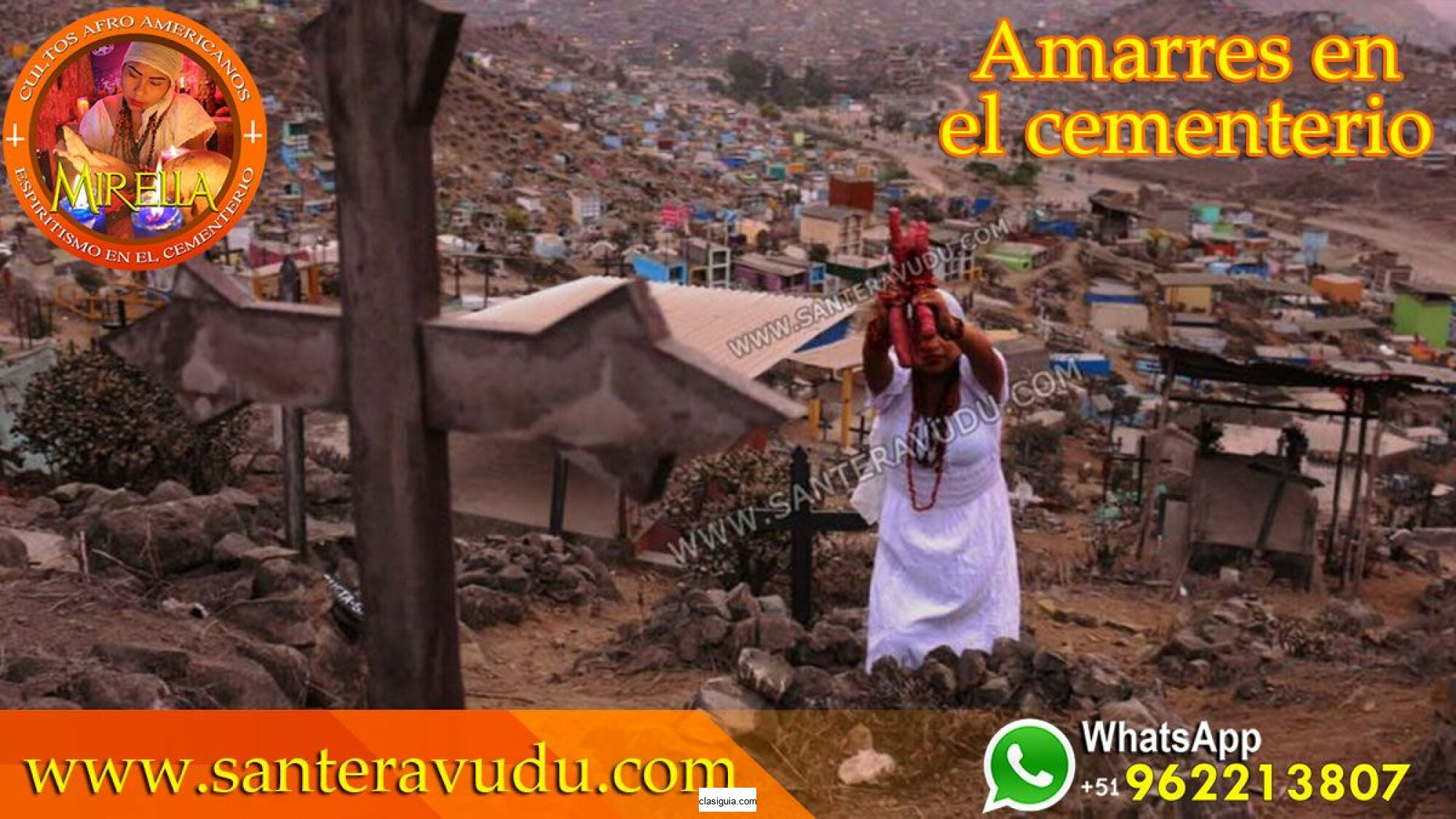 SANTERA VUDU MIRELLA PODEROSO AMARRES DE AMOR EN HUACHO