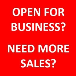 Open for Business? Need More Sales?