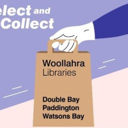 Woollahra Libraries Open for Select and Collect Service