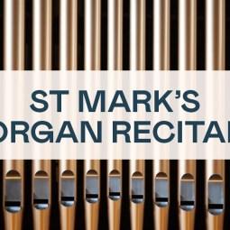 St Mark's Organ Recital - Sunday 25 October 2020
