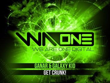 Ganar & Galaxy Kid - Get Crunk!