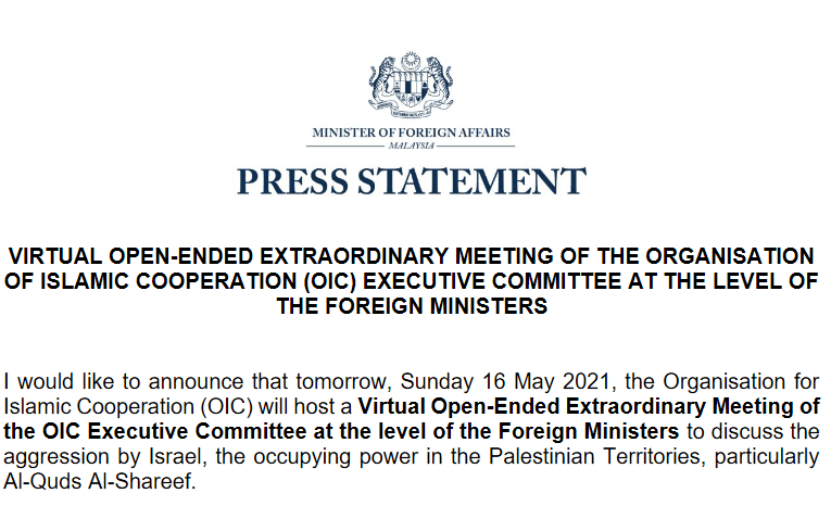 Malaysian Foreign Ministry: Malaysia will attend a meeting of the foreign ministers of the Organization of Islamic Cooperation tomorrow to discuss the Israeli-Palestinian conflict