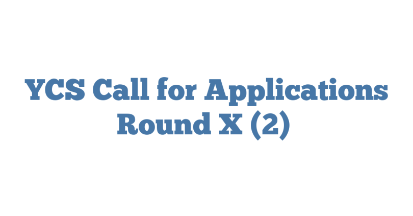 YCS Call for Applications Round X (2)