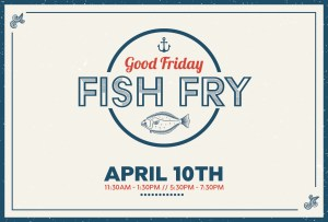YDHR Good Friday Fish Fry Reservation Banner