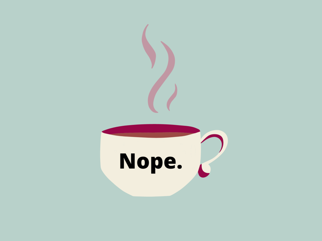 Illustration of a coffee cup with the word 'nope' on it.