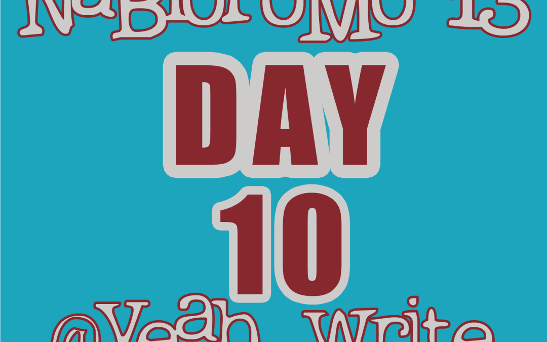 BlogHer's NaBloPoMo at yeah write: Day 10—screenwriter, novelist, somebody's mother, Russian spy, locksmith