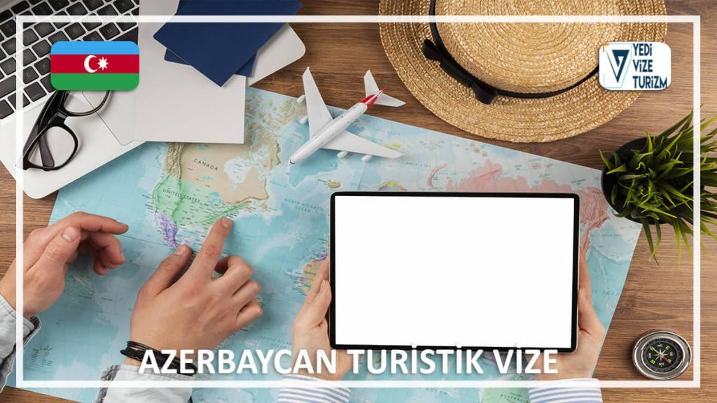 Turistik Vize Azerbaycan