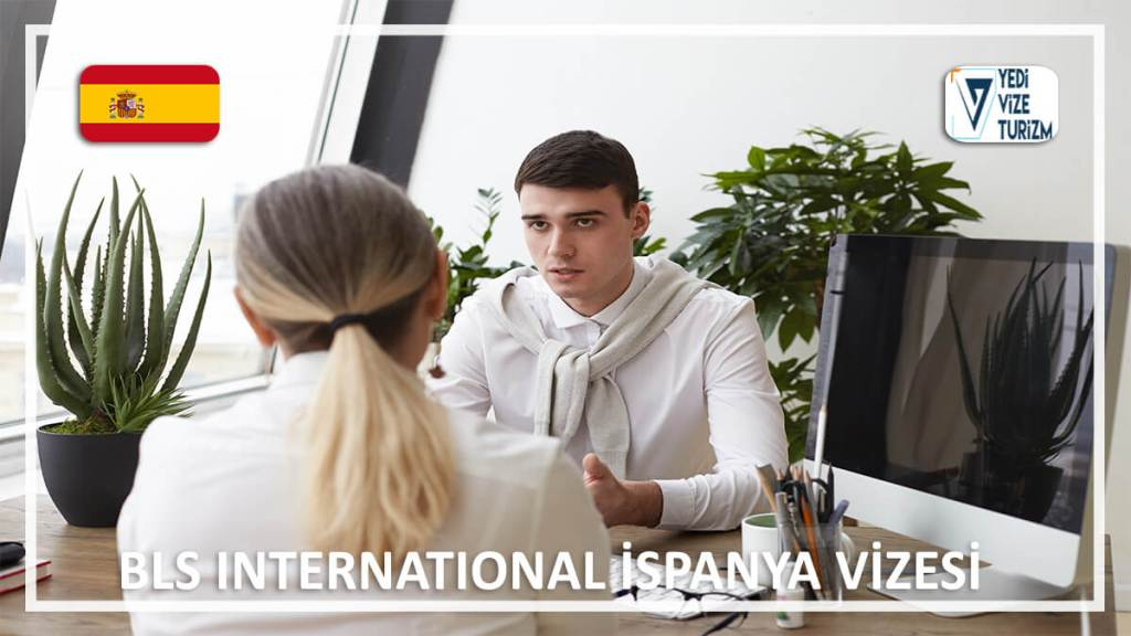 İspanya Vizesi Bls İnternational