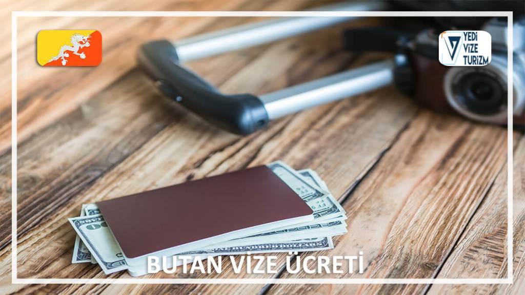 Vize Ücreti Butan