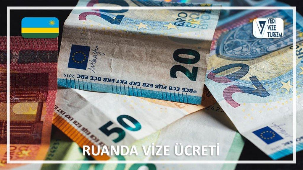 Vize Ücreti Ruanda