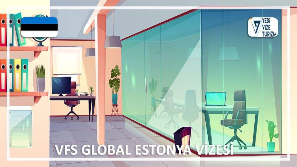 Estonya Vizesi Vfs Global