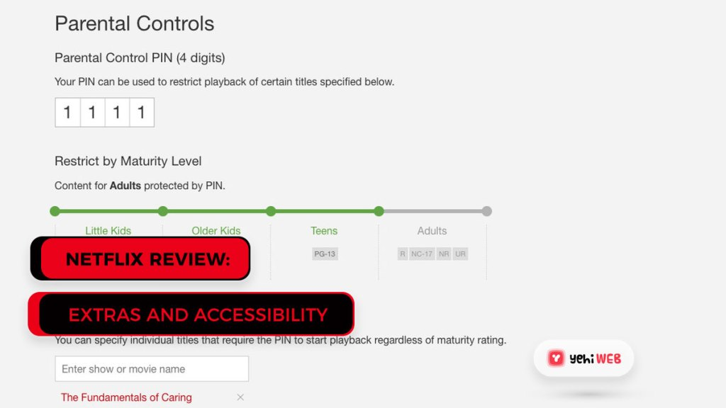 Netflix Extras and Accessibility Yehiweb