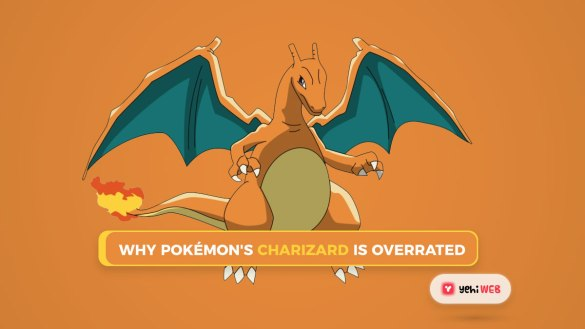 Why Pokémon's Charizard Is Overrated Yehiweb