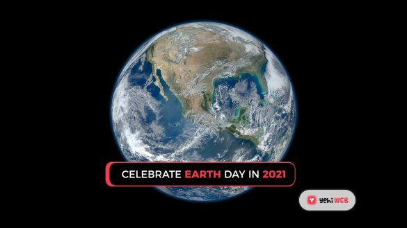Celebrate Earth Day 2021 yehiweb