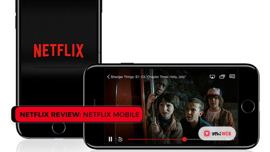 netflix on mobile yehiweb