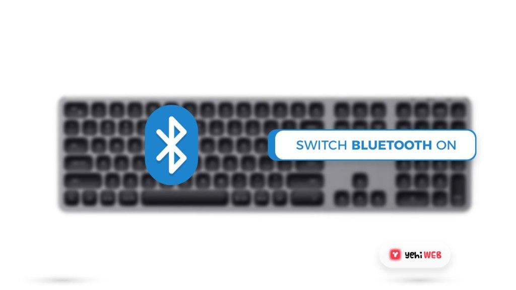 switch blutooth button keyboard yehiweb