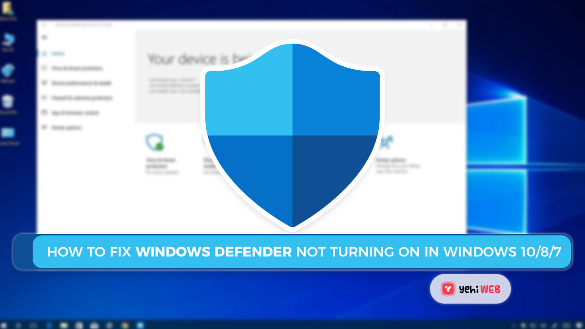 How To Fix Windows Defender Not Turning on in Windows 10/8/7