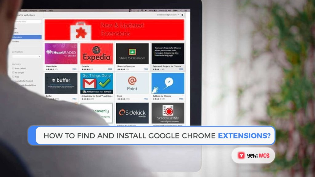 How to Find and Install Google Chrome Extensions Yehiweb