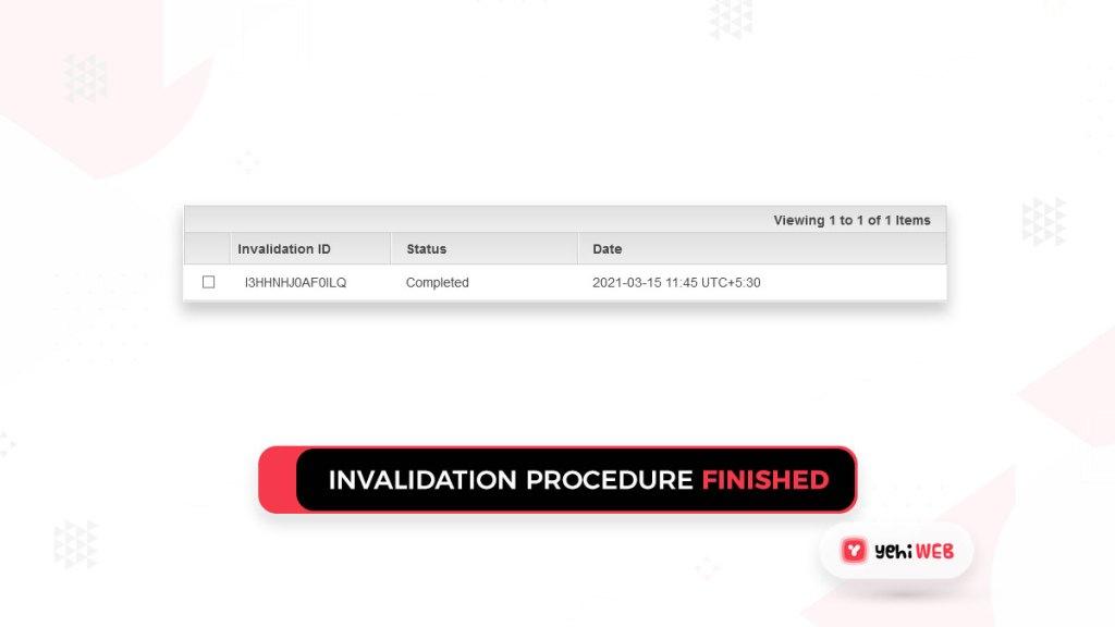 invalidation procedure is finished yehiweb