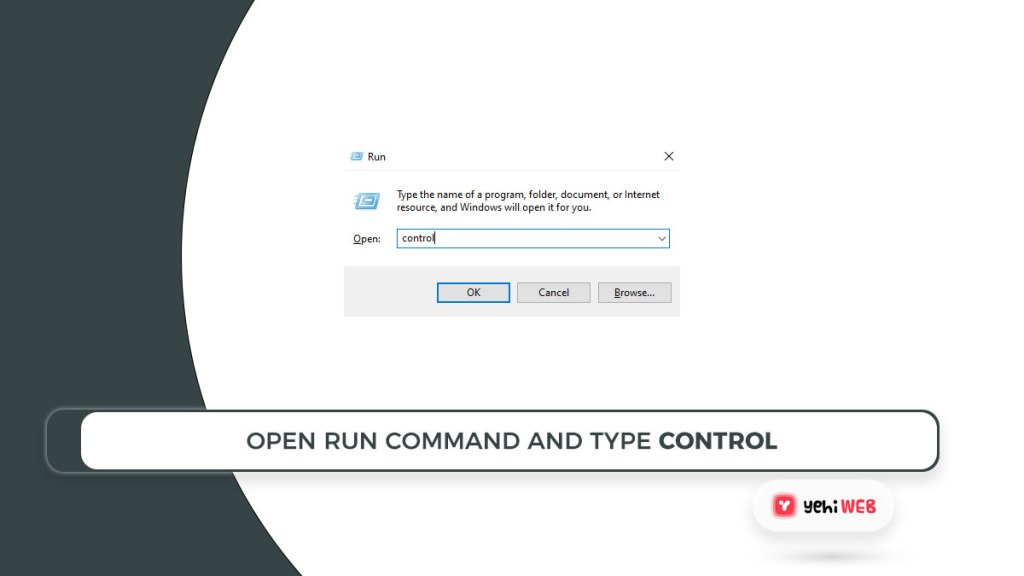 open run command and type control yehiweb