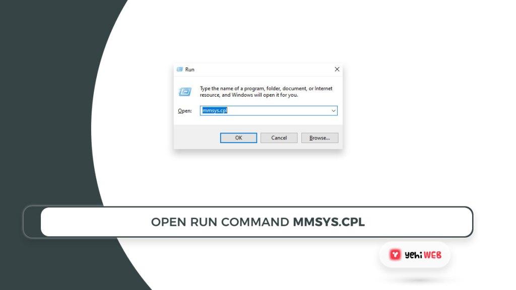 open run command mmsys.cpl yehiweb