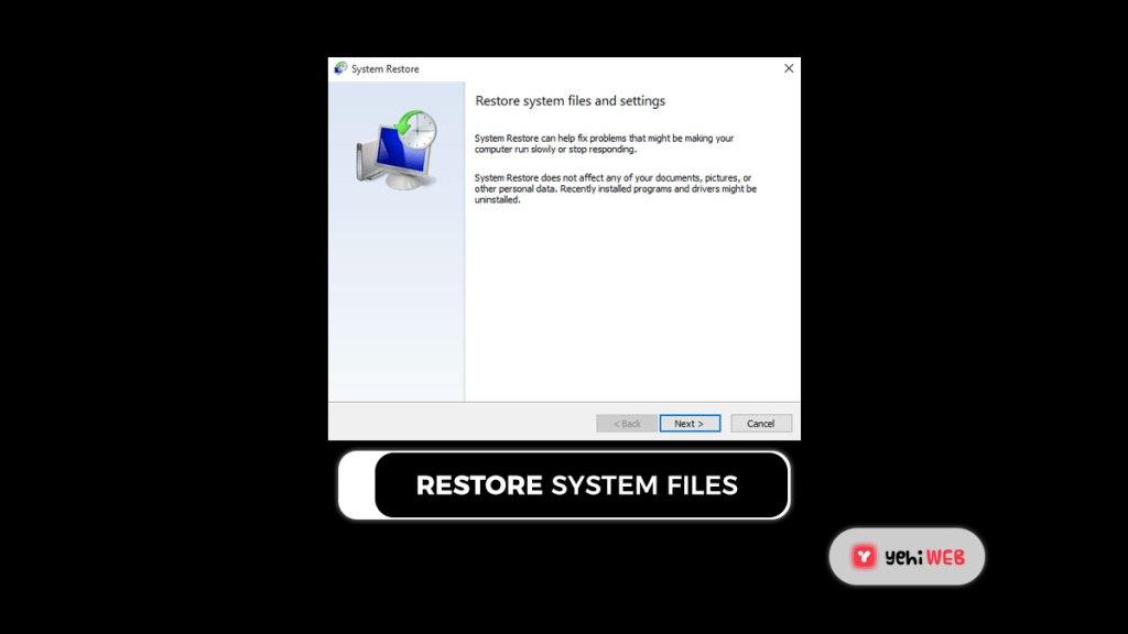 restore system files Yehiweb