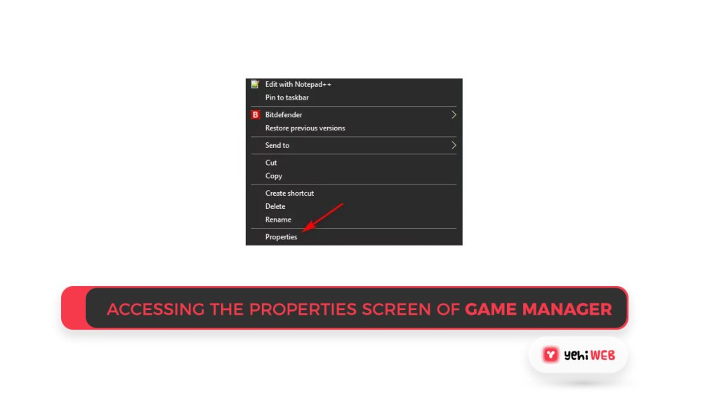 Accessing the Properties screen of Game Manager Yehiweb