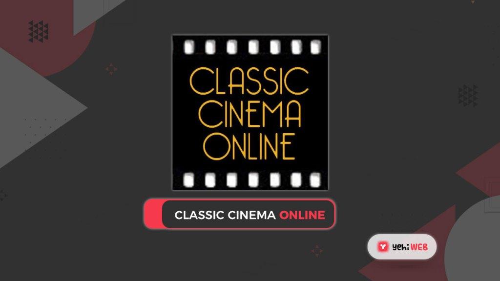 classic cinema online yehiweb