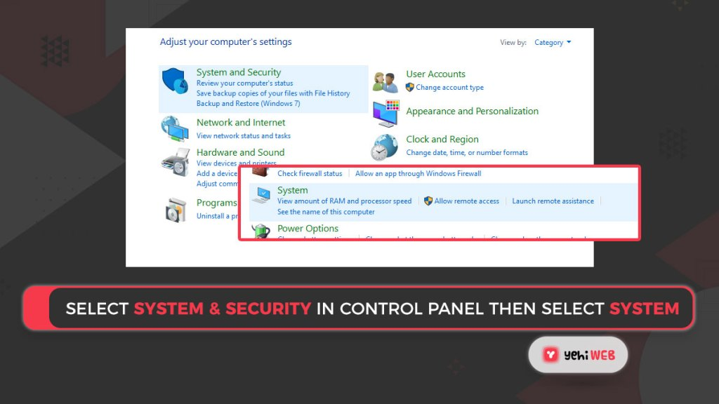 select system & security in control panel then select system Yehiweb