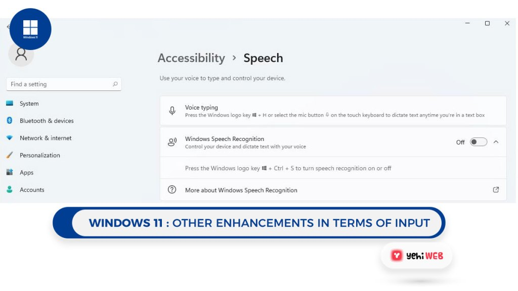 windows 11 Other enhancements in terms of input Yehiweb