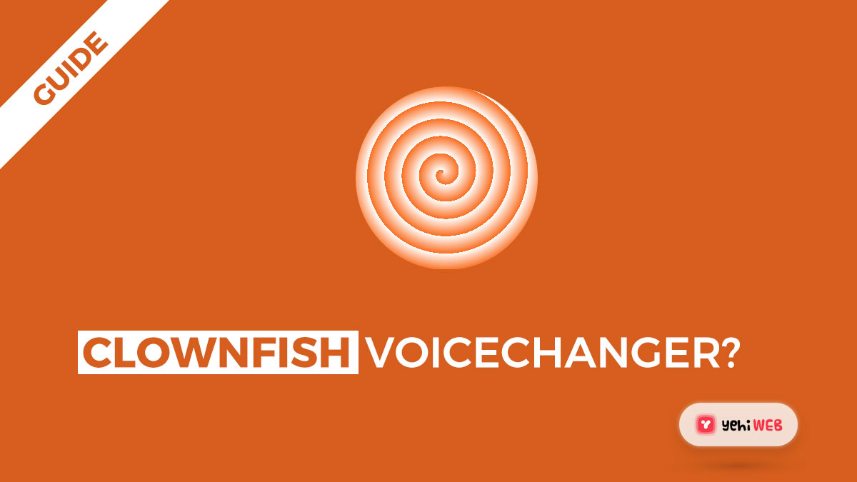 How to Use Clownfish Voice Changer? [ Easy Guide ]